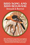 Bird Song & Bird Behavior - Donald J. Borror