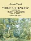 The Four Seasons and Other Violin Concertos in Full Score: Opus 8, Complete (Dover Music Scores) - Antonio Vivaldi, Eleanor Selfridge-Field