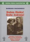 Druhno Oleńko! Druhu Andrzeju! Gawęda o twórcach Harcerstwa Polskiego Oldze i Andrzeju Małkowskich - Barbara Wachowicz