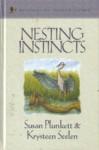 Nesting Instincts - Susan Plunkett, Krysteen Seelen