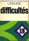 Difficultés. Dictionnaire de poche de la langue française - praca zbiorowa