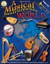 Musical Instruments of the World, Grades 5 - 8 - Mark Ammons
