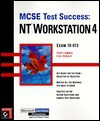 Mcse Test Success: Nt Workstation 4 - Todd Lammle, Lisa Donald