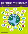 Express Yourself!: The Essential Guide to International Understanding - Michael Powell