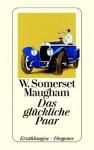 Das glückliche Paar. (Gesammelte Erzählungen, Bd. 2/10) - W. Somerset Maugham