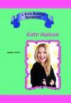 Kate Hudson (Blue Banner Biographies) (Blue Banner Biographies) - Jennifer Torres