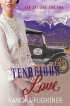 Tenacious Love (Banished Saga, Book Four): Banished Saga, Book Four - Ramona Flightner