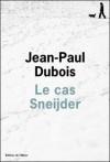 Le Cas Sneijder - Jean-Paul Dubois
