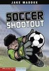 Jake Maddox: Soccer Shootout: 0 (Jake Maddox Sports Stories) - Jake Maddox, Sean Tiffany
