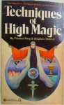 Techniques of High Magic - Francis King, Stephen Skinner