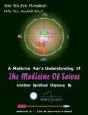 The Medicine of Selves - Vol. 3: Life and Survivors Guilt - White Eagle