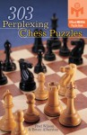 303 Perplexing Chess Puzzles - Fred Wilson, Bruce Alberston