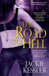 The Road to Hell - Jackie Kessler
