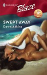 Swept Away - Dawn Atkins