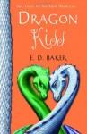 Dragon Kiss - E.D. Baker