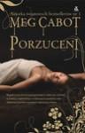 Porzuceni (Porzuceni #1) - Meg Cabot, Agnieszka Kabala, Agata Kowalczyk