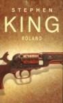 Roland - Andrzej Szulc, Stephen King