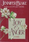 Joy and Anger - Jennifer Blake