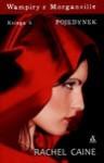 Wampiry z Morganville Ksiega 6: Pojedynek (The Morganville Vampires, #10) - Rachel Caine