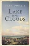 Lake in the Clouds (Wilderness) - Sara Donati