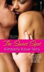 The Sweet Spot - Kimberly Kaye Terry
