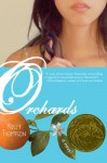 Orchards - Holly Thompson