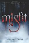 Misfit - Jon Skovron