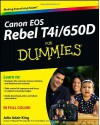 Canon EOS Rebel T4i/650D For Dummies (For Dummies (Computer/Tech)) - Julie Adair King