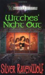 Witches' Night Out - Silver RavenWolf