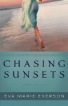 Chasing Sunsets: A Cedar Key Novel - Eva Marie Everson