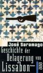 Geschichte Der Belagerung Von Lissabon - José Saramago
