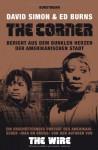 The Corner: Bericht aus dem dunklen Herzen der amerikanischen Stadt - David Simon, Ed Burns