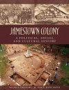 Jamestown Colony: A Political Social and Cultural History - Frank E. Grizzard, Jr.