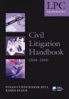 Civil Litigation Handbook 2008-2009 - Susan Cunningham-Hill, Karen Elder