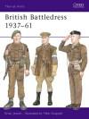 British Battledress 1937-61 - Brian Jewell, Mike Chappell