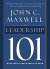 Leadership 101: What Every Leader Needs to Know (101 Series) - John Maxwell