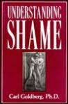 Understanding Shame - Carl Goldberg