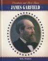 James Garfield - Wil Mara
