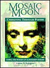 Mosaic Moon: Caregiving through Poetry - Frances H. Kakugawa