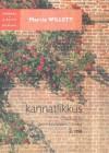 Kannatlikkus (Chadwicki perekonnakroonika, #2) - Marcia Willett, Kai Vaarandi