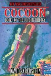 Cocoon: Book I of the Cocoon Trilogy - David Saperstein