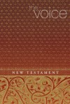 The Voice: New Testament - Thomas Nelson Publishers