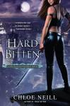 Hard Bitten (Chicagoland Vampires, Book 4) - Chloe Neill