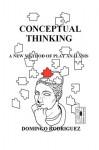Conceptual Thinking - Domingo Rodriguez, M. Stefan Strozier, Kyle Torke