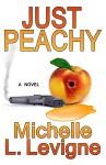 Just Peachy - Michelle L. Levigne