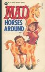 Mad Horses Around - William M. Gaines, MAD Magazine
