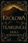 Królowo Tearlingu - Erika Johansen