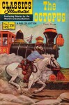 Classics Illustrated 159 of 169 : The Octopus - Frank Norris