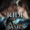 RIDE: Felicity & Niall - A.C. James