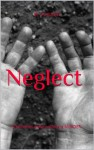 Neglect - Mark Turner